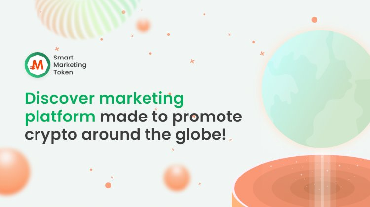 Smart Marketing Token (SMT) Is on a Mission to Help Blockchain Projects Reach Their Goals